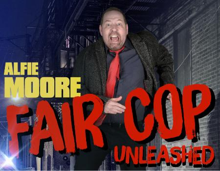 Alfie Moore: Fair Cop Unleashed, BBC Radio 4, stand-up comedian
