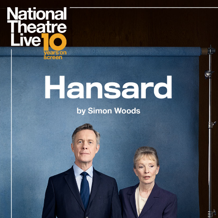 Hansard - National Theatre Live