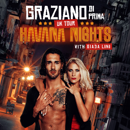 Graziano Di Prima from Strictly Come Dancing, brings his fantastic 'Havana Nights' UK Tour to the Royal Spa Centre, Leamington Spa