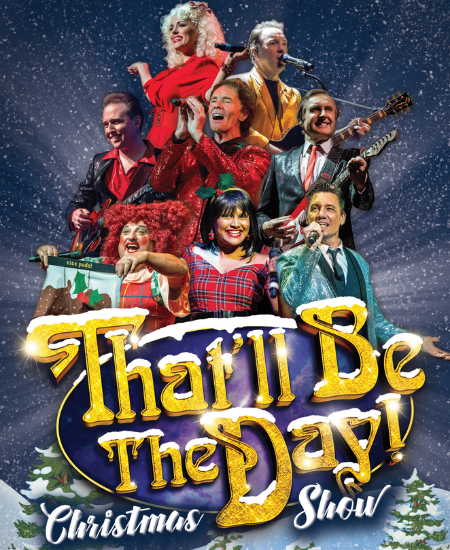 That'll be the day Christmas show, Royal Spa centre, Leamington Spa